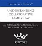 Inside the Minds: Understanding Collaborative Family Law