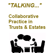 Collaborative Practice in Trusts & Estates
