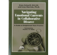 Navigating Emotional Currents In Collaborative Divorce